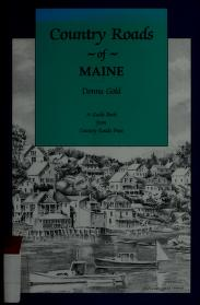 Cover of: Country roads of Maine by Donna Gold