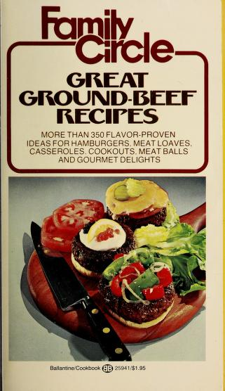 Family Circle Great Ground-Beef Recipes by Family Circle Editors