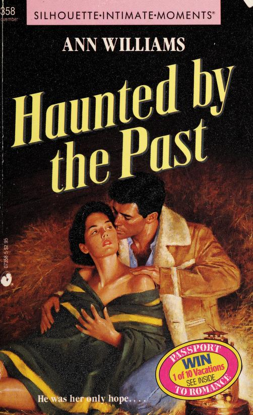 Haunted By The Past by Randy Thaman
