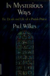 Cover of: In mysterious ways | Wilkes, Paul