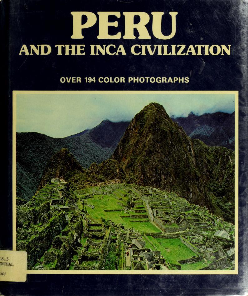 Peru and the Inca civilization by M. Wiesenthal