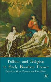 Cover of: Politics and religion in early Bourbon France