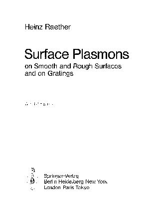 Cover of: Surface plasmons on smooth and rough surfaces and on gratings | H. Raether